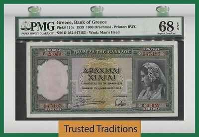 TT PK 110a 1939 GREECE 1000 DRACHMAI PMG 68 EPQ SUPERB GEM TOP POP NONE FINER