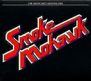 Smoke Mohawk - The Dogs Are Turning Red /4