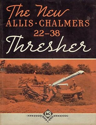Allis Chalmers 22-38 Thresher Advertising Sales Brochure No. TL-229 ca. 1936