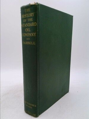 The History of the Standard Oil Company  (NoDust) by Tarbell, Ida M.