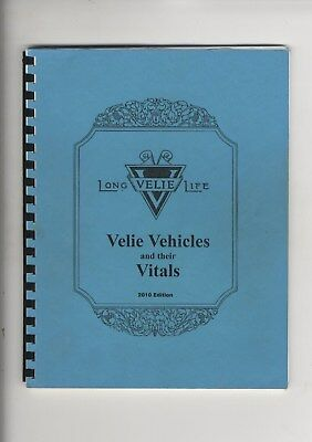 1909-1928 Velie Vehicles & Their Vitals Registry Book Moline IL John Deere 2010