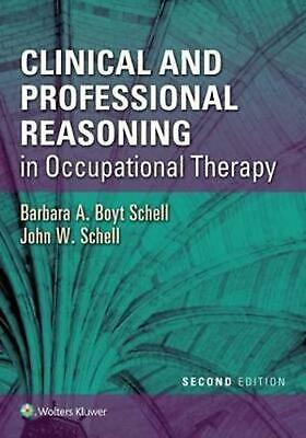 Clinical and Professional Reasoning in Occupational Therapy 2nd Edition by Barba