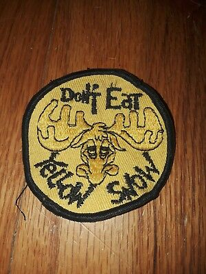 Vtg 70s 80s PATCH ~DON'T EAT YELLOW SNOW~ MOOSE ~ For Hat or Jacket 3 X 3