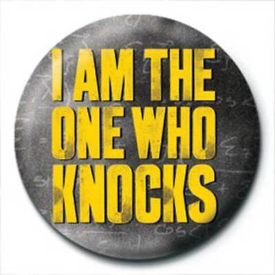 Breaking Bad - The One Who Knocks - Button Badge