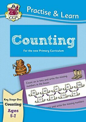New Curriculum Practise & Learn: Counting for Ages 5-7 (CGP KS1 ... by CGP Books