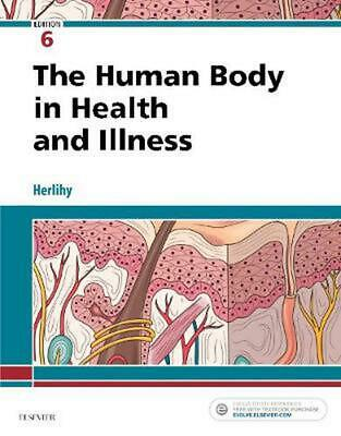 Human Body in Health and Illness 6th Edition by Barbara Herlihy (English) Paperb