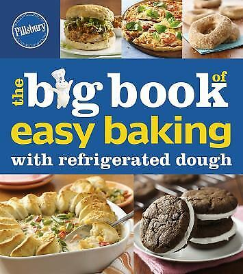 The Big Book of Easy Baking with Refrigerated Dough  (NoDust)