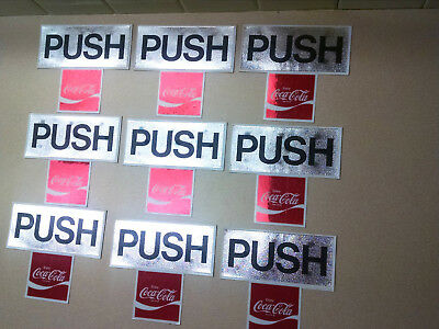 "Enjoy Coca~Cola  ""PUSH""   DOOR STICKER DECALS You Get  9 Decals - -NOS!"