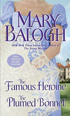 The Famous Heroine/ The Plumed Bonnet (Dark Angel) by Balogh, Mary Book The