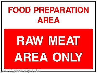 QTY X 3 140 x 90 MM FOOD PREPARATION AREA/ RAW MEAT AREA ONLY - PRINTED STICKER