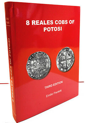 8 Reales Cobs of Potosi 3rd Edition (red) by Emilio Paoletti Signed by author