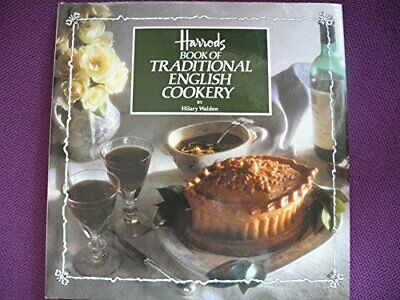 Harrods Book of Traditional English Cookery by Walden, Hilary Hardback Book The