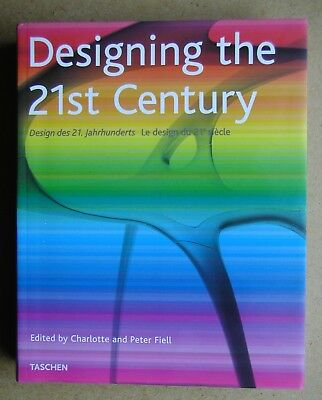 Designing the 21st Century by Charlotte & Peter Fiell. 2001 Taschen PB. Illustra