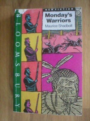 Monday's Warriors by Shadbolt, Maurice Paperback Book The Cheap Fast Free Post