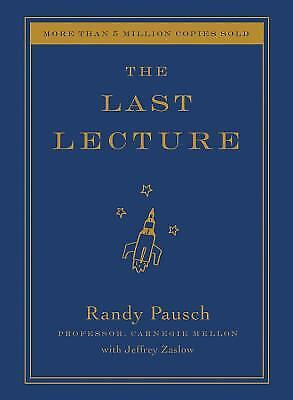 The Last Lecture  (NoDust) by Pausch, Randy