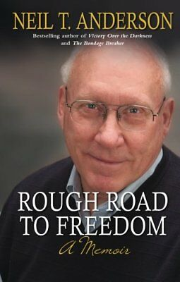 Rough Road to Freedom: A Memoir by Anderson, Dr Neil T Book The Cheap Fast Free