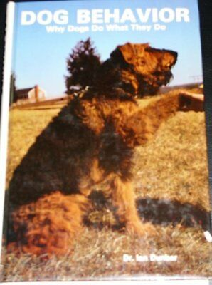Dog Behaviour: Why Dogs Do What They Do by Dunbar, Ian Paperback Book The Cheap