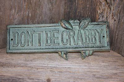 Crab shack Seafood Restaurant Decor, Don't Be Crabby Wall Plaque, Metal, BL-66