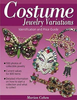 Costume Jewelry Variations : Identification and Price Guide by Marion Cohen
