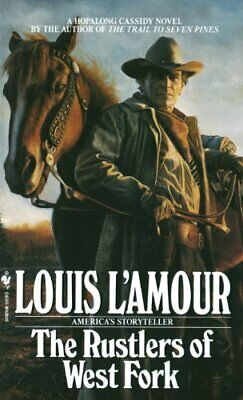 The Rustlers Of West Fork (Hopalong Cassidy) by L'Amour, Louis Paperback Book