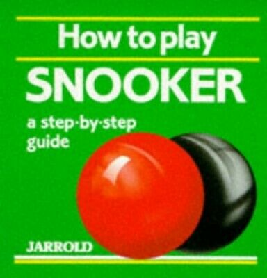 How to Play Snooker: A Step-by-step Guide (Jarrold S... by French, Liz Paperback