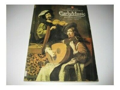 Penguin Book of Early Music by Rooley, Anthony Book The Cheap Fast Free Post