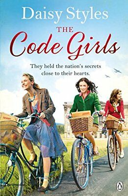 The Code Girls by Styles, Daisy Book The Cheap Fast Free Post