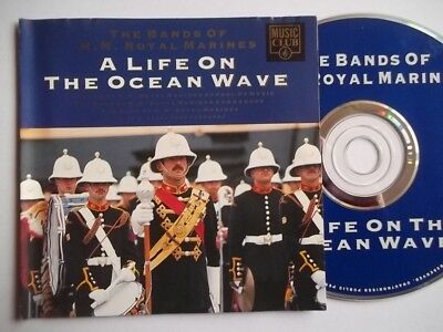 BAND OF HM ROYAL MARINES A Life On The Ocean Wave CD