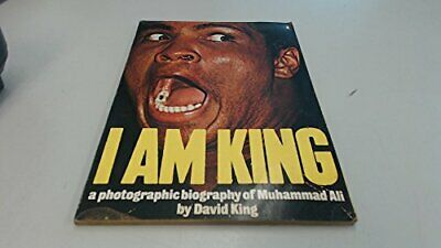 I Am King: A Photographic Biography of Muhammad Ali by King, David Paperback The