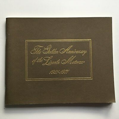 The Golden Anniversary The Lincoln Motorcar Booklet Brochure 1921 - 1971 History