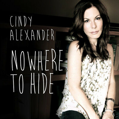 Cindy Alexander - Nowhere To Hide [New CD]