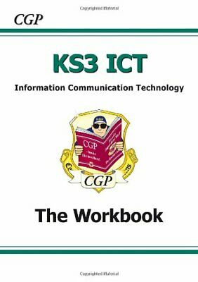 KS3 ICT Workbook: Workbook (Without Answers) Pt. 1 & 2 by CGP Books Paperback