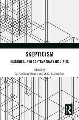 Skepticism: Historical and Contemporary Inquiries Hardcover Book Free Shipping!