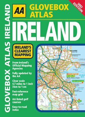 Glovebox Atlas Ireland (AA Atlases and Maps) by AA Publishing Spiral bound Book