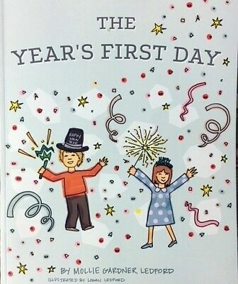 The Year's First Day - A children's picture book by Mollie Gardner Ledford