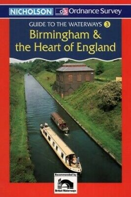 Nicholson/OS Guide to the Waterways (3) - Birmingham and The Hea... Spiral bound