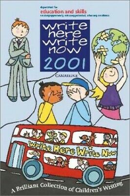 Write Here, Write Now 2001: A Celebration of Children's Writing Paperback Book