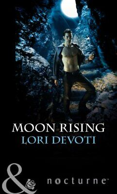 Moon Rising (Mills & Boon Nocturne) by Devoti, Lori Book The Cheap Fast Free