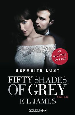 E L James - Fifty Shades of Grey - Befreite Lust - Band 3 (Buch zum Film)
