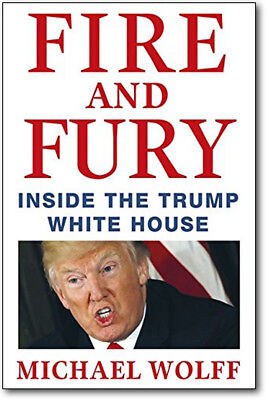 FIRE AND FURY - Inside the Trump White House by Michael Wolff *BRAND NEW*