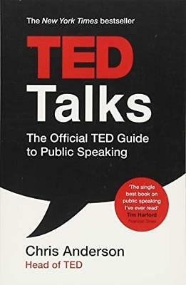 TED Talks: The official TED guide to public by Chris Anderson New Paperback Book