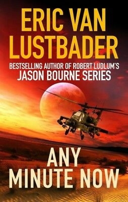 Any Minute Now Eric Van Lustbader