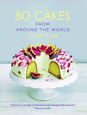 80 Cakes From Around the World by Clark, Claire Book The Cheap Fast Free Post
