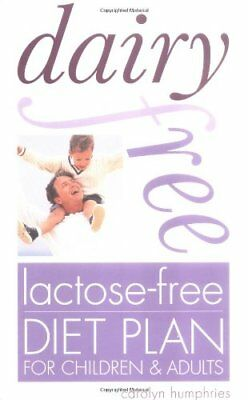 Dairy-Free, Lactose-Free Diet Plan by Humphries, Carolyn Paperback Book The