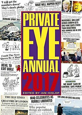 Private Eye Annual 2017 (Annuals 2017) by Ian Hislop Book The Cheap Fast Free