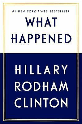 What Happened  (ExLib) by Hillary Rodham Clinton