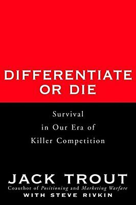 Differentiate or Die by Trout, Jack Hardback Book The Cheap Fast Free Post