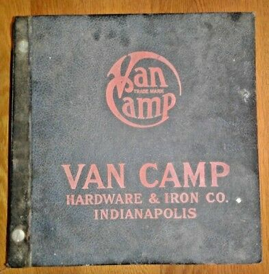 Old VAN CAMP HARDWARE & IRON CO over 2700 Page Catalog INDIANAPOLIS