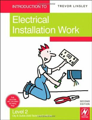 Introduction to Electrical Installation Work, Le... by Linsley, Trevor Paperback
