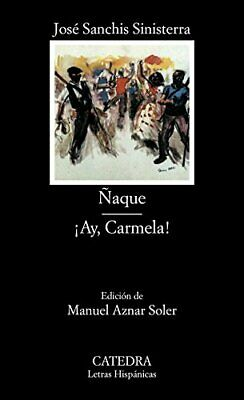 �aque, Ay, Carmela! by Sinisterra Paperback Book The Cheap Fast Free Post